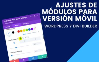 Ajustes de módulos para versión móvil en DIVI BUILDER
